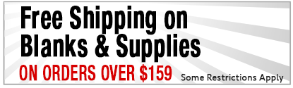 Free Shipping on Blanks & Supplies on orders over $159